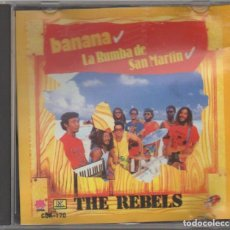 CDs de Música: THE REBELS - BANANA. LA RUMBA DE SAN MARTIN / CD ALBUM DE 1989 / MUY BUEN ESTADO RF-7083. Lote 213332316