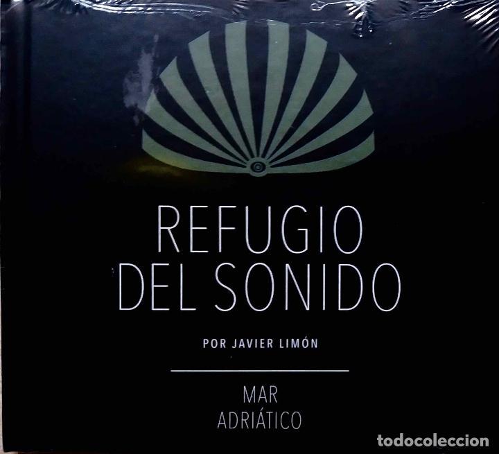 JAVIER LIMON. REFUGIO DEL SONIDO.MAR ADRIATICO. JUAN GOYTISOLO.BUENAFUENTE. BRU ROVIRA...CD (Música - CD's World Music)