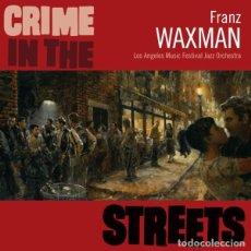 CDs de Música: CRIME IN THE STREETS + THREE SKETCHES... / FRANZ WAXMAN CD BSO - VARESE CLUB. Lote 213586263