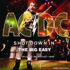 CDs de Música: AC/DC SHOT DOWN IN...2 CDS THE BIG EASY. PARIS FRANCIA 1991 Y NEW ORLEANS L.A USA 1996. Lote 213590793