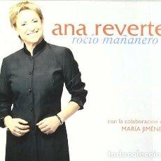 CDs de Música: ANA REVERTE - ROCIO MAÑANERO - CD DIGIPACK. Lote 213692041