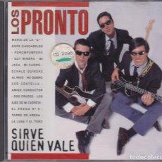 CDs de Música: LOS PRONTO - SIRVE QUIEN VALE - CD. Lote 213696340
