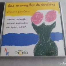 CDs de Música: CD LES MAMELLES DI TIRÉSIAS. FRANCIS POULENC. OPERA TRIONFO. Lote 213908042