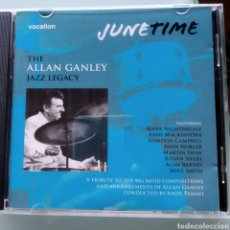 CDs de Música: THE ALLAN GANLEY JAZZ LEGACY - JUNE TIME (VOCALION, UK, 2009). Lote 213954433