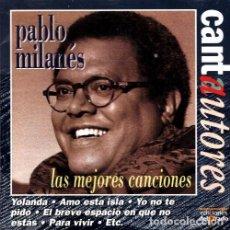 CDs de Música: PABLO MILANES. LAS MEJORES CANCIONES. CD.. Lote 213978727