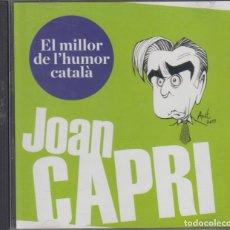 CDs de Música: JOAN CAPRI CD EL MILLOR DE L'HUMOR CATALÀ 1998. Lote 213985912
