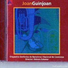 CDs de Música: JOAN GUINJOAN - ORQUESTA SINFÓNICA DE BARCELONA - DIRECTOR EDMON COLOMER. Lote 245653690