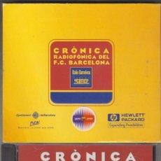 CDs de Música: CRÒNICA RADIOFÒNICA DEL FUTBOL CLUB BARCELONA CD 75 ANYS CADENA SER 1999. Lote 214050512