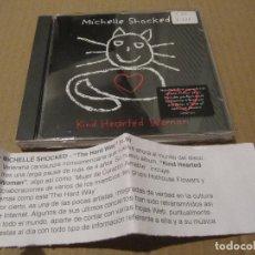 CDs de Música: MICHELLE SHOCKED – KIND HEARTED WOMAN CD CADENA 100. Lote 214148403