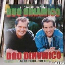 CDs de Música: DUO DINAMICO EL PENULTIMO DEL DUO DINAMICO - SI NO FUERA POR TI (CD SINGLE) PROMO!!!!!. Lote 214175872