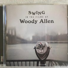 CDs de Música: SWING IN THE FILMS OF WOODY ALLEN. Lote 214222091