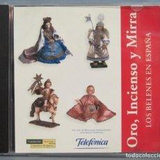 CDs de Música: CD. ORO INCIENSO Y MIRRA. LOS BELENES EN ESPAÑA. Lote 214381711