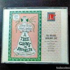 CDs de Música: A TREE GROWS IN BROOKLYN (ORIGINAL BROADWAY CAST) - ARTHUR SCHWARTZ & DOROTHY FIELDS. Lote 214347895