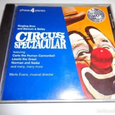 CDs de Música: CIRCUS SPECTACULAR / RINGLING BROS AND BARNUM & BAILEY / MERLE EVANS / MÚSICA DE CIRCO / CD. Lote 214638651