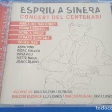 CDs de Música: CD / ESPRIU A SINERA, CONCERT DEL CENTENARI, COMO NUEVO. Lote 214665033