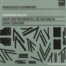 CDs de Música: CHAMBER MUSIC - FRANCISCO GUERRERO - GRUP INSTRUMENTAL DE VALÈNCIA, JOAN CERVERÓ. Lote 214697262