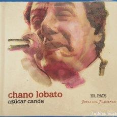CDs de Música: CD + LIBRO / CHANO LOBATO / AZÚCAR CANDE / EL PAÍS - JOYAS DEL FLAMENCO Nº 16 / NUEVO Y PRECINTADO. Lote 214832851