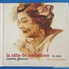 CDs de Música: CD + LIBRO / LA NIÑA DE LOS PEINES / CANTES GITANOS / EL PAÍS - JOYAS DEL FLAMENCO Nº 15 /COMO NUEVO. Lote 214833102
