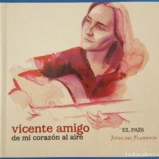CDs de Música: CD + LIBRO / VICENTE AMIGO / DE MI CORAZÓN AL AIRE / EL PAÍS - JOYAS DEL FLAMENCO Nº 14 / COMO NUEVO. Lote 214833435