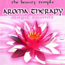 CDs de Música: THE BEAUTY TEMPLE. AROMA THERAPY. CD. Lote 214856142
