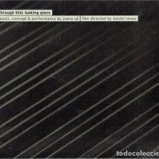CDs de Música: JOANA SÁ - THROUGH THIS LOOKING GLASS CD+DVD. Lote 214932345