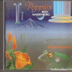 CDs de Música: REED MAIDENBERG - POPPIES (CD, RHYTHMMYTHOLOGY MUSIC 1986). Lote 235430595