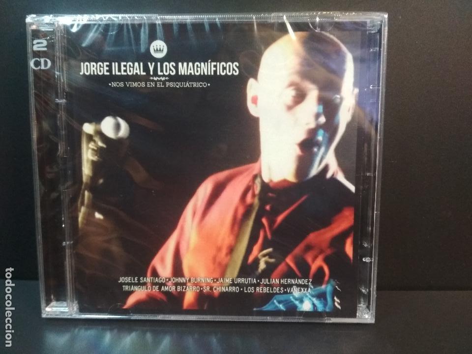 JORGE ILEGAL Y LOS MAGNIFICOS NOS VEMOS EN EL PSIQUIATRICO DOBLE CD PRECINTADO DESCATALOGADO PEPETO (Música - CD's Rock)