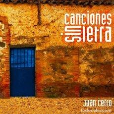 CDs de Música: JUAN CERRO - CANCIONES SIN LETRA. Lote 214983076