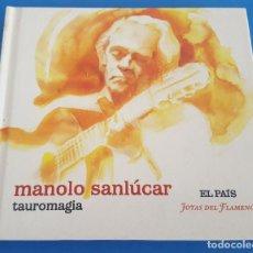 CDs de Música: CD LIBRO / MANOLO SANLÚCAR / TAUROMAGIA / EL PAÍS - JOYAS DEL FLAMENCO Nº 6 / COMO NUEVO. Lote 215031498