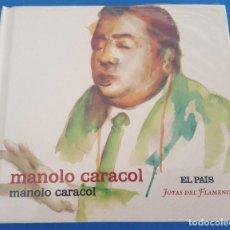CDs de Música: CD LIBRO / MANOLO CARACOL / MANOLO CARACOL / EL PAÍS - JOYAS DEL FLAMENCO Nº 4 / NUEVO Y PRECINTADO. Lote 215031745