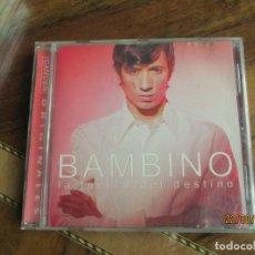 CDs de Música: BAMBINO ?– LA FUERZA DEL DESTINO. Lote 215118083
