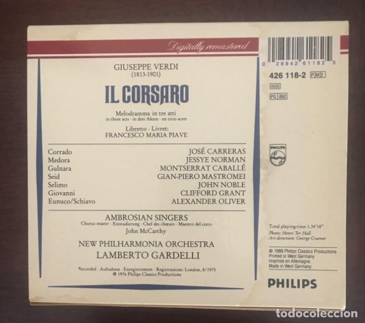 CDs de Música: VERDI - IL CORSARO - CABALLÉ, NORMAN Y CARRERAS . DOBLE CD + LIBRETO - Foto 2 - 215201951