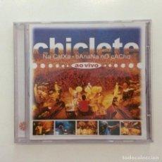CDs de Música: CHICLETE – CHICLETE NA CAIXA, BANANA NO CACHO - AO VIVO BRASIL 2003. Lote 215248197
