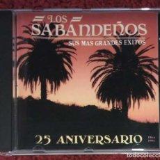 CDs de Música: LOS SABANDEÑOS (25 ANIVERSARIO 1966/1991 - SUS MAS GRANDES EXITOS) CD 1990. Lote 215333645