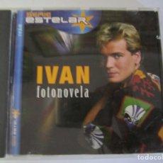 CDs de Música: CD IVAN FOTONOVELA SERIE ESTELAR. Lote 215335610