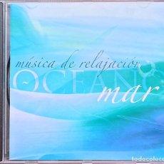 CDs de Música: OCEANO MAR MÚSICA DE RELAJACIÓN - SILVIA RAPOSA LUIS FERNANDEZ ANDREAS PRITTWITZ. Lote 215480980