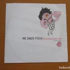 CDs de Música: ME DAIS POCA ADMINISTRADORRR EP PREMIXES AMIGO EDITION 2007 4 CANCIONES ELECTROCLASH NOTA DE PRENSA. Lote 215578902