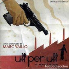 CDs de Música: ULL PER ULL AN EYE FOR AN EYE - MARC VAILLO. Lote 215729025