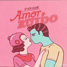 CDs de Música: PARADE: AMOR Y RUIDO. Lote 215832630