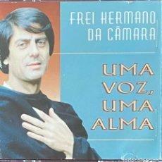 CDs de Música: CD FREI HERMANO DA CAMARA UMA VOZ, UMA ALMA CON 21 TEMAS AQUITIENESLOQUEBUSCA ALMERIA. Lote 216387150