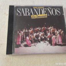 CDs de Música: CD LOS SABANDEÑOS EN CONCIERTO DESDE CANARIAS. Lote 216622756