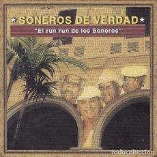 CDs de Musique: SONEROS DE VERDAD – EL RUN RUN DE LOS SONEROS - NUEVO Y PRECINTADO. Lote 216774540