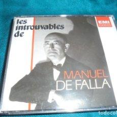 CD di Musica: LES INTROUVABLES DE MANUEL DE FALLA. 4 CD´S + LIBRETO. EMI CLASSICS.. Lote 216806455