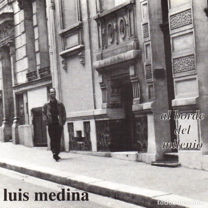 LUIS MEDINA. AL BORDE DEL MILENIO (CD) (Música - CD's Latina)