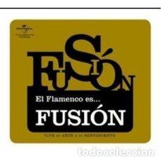 CDs de Música: EL FLAMENCO ES…. FUSIÓN. Lote 216925683