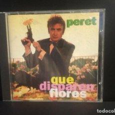 CDs de Música: CD - MUSICA - PERET ?– QUE DISPAREN FLORES PDI 1995 PEPETO. Lote 217110573