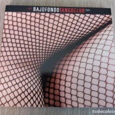 CDs de Música: BAJOFONDO TANGO CLUB VARIOUS ARTISTS - FORMATO: CD DE AUDIO MUY BUEN ESTADO. Lote 217182742