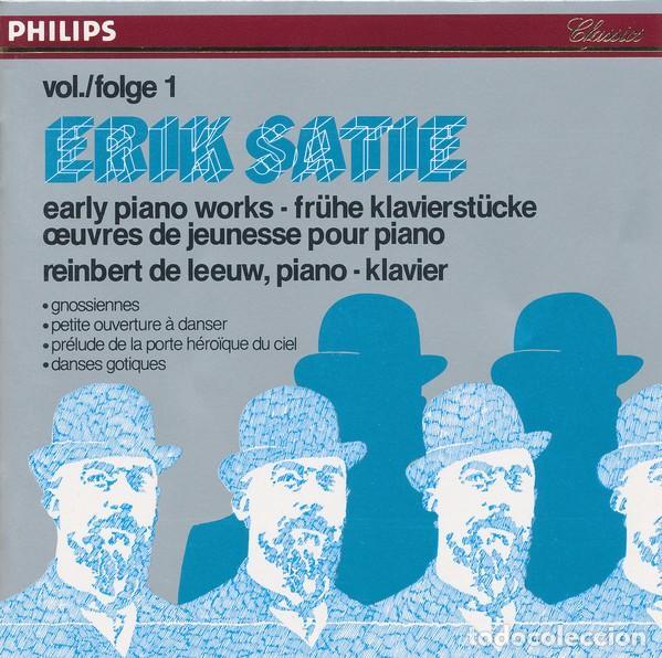 ERIK SATIE. VOL. 1 EARLY PIANO WOEKS. REINBERT DE LEEUW (CD PHILIPS, 1980) (Música - CD's Clásica, Ópera, Zarzuela y Marchas)