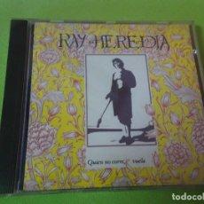 CDs de Música: CD , RAY HEREDIA. QUIEN NO CORRE VUELA. ,VER FOTOS. Lote 217485717