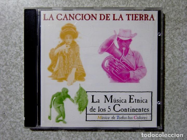 LA CANCION DE LA TIERRA.LA MUSICA ETNICA DE LOS 5 CONTINENTES (Música - CD's Country y Folk)